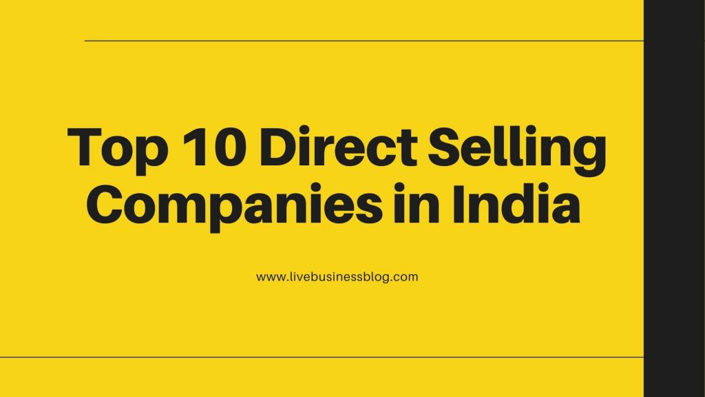 Top 10 Direct Selling Companies in India