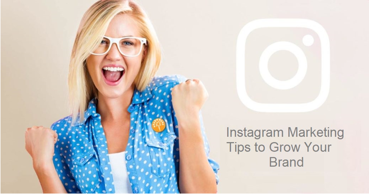 7 Brilliant Instagram Marketing Tips to Grow Your Brand