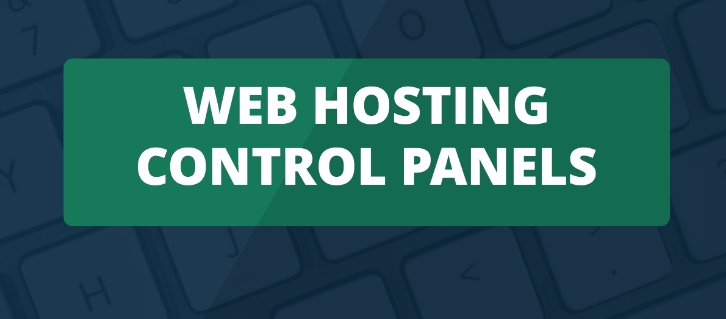 Top 10 Hosting Control Panels List for Best Web Hosting Experience