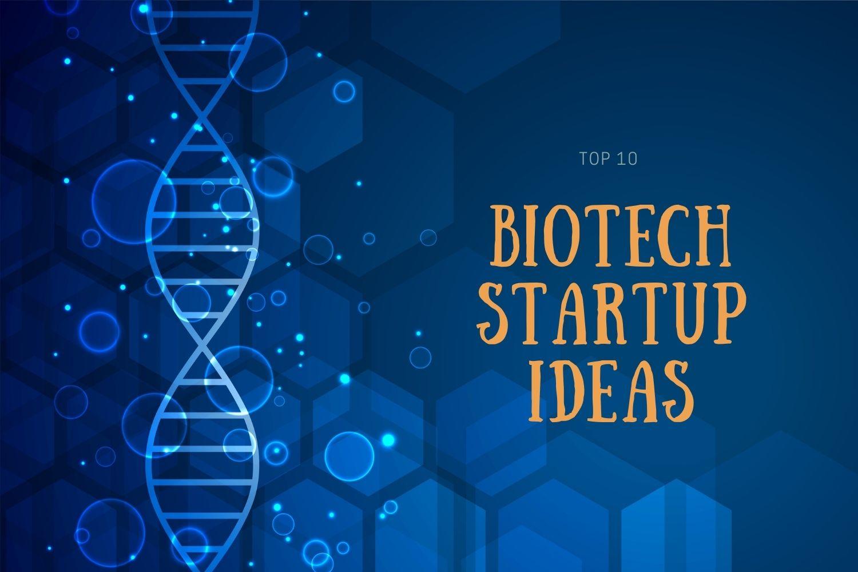 ideas for a biotech company